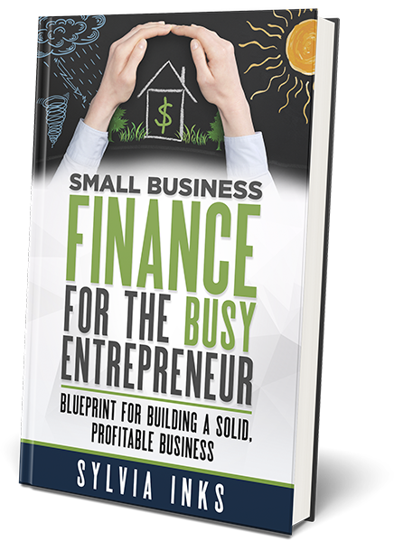 Small Business Finance for the Busy Entrepreneur